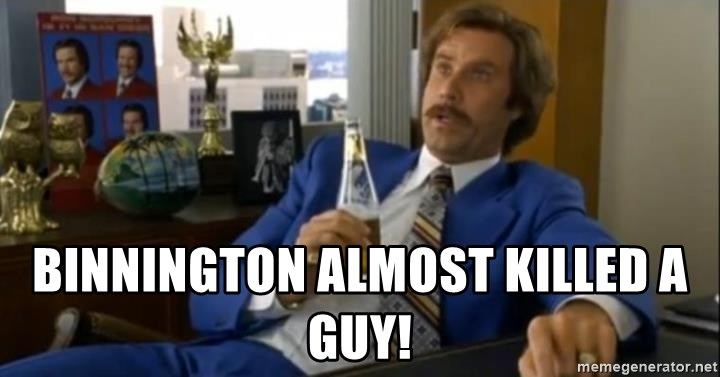 That escalated quickly-Ron Burgundy - Binnington almost killed a guy!