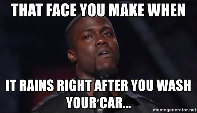 Kevin Hart Face - THAT FACE YOU MAKE WHEN it rains right after you wash your car...