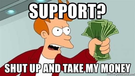 Shut up and take my money Fry blank - Support? Shut up and take my money