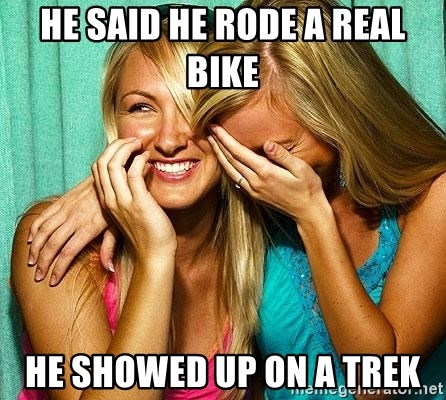 Laughing Whores - He said he rode a real bike He showed up on a Trek