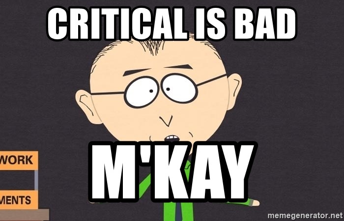 south park mkay - critical is bad m'kay