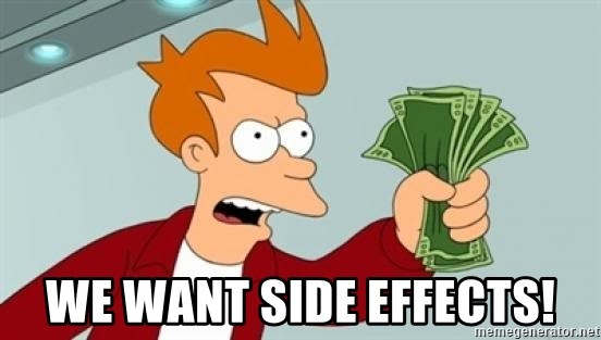 Shut up and take my money Fry blank - We want side effects!