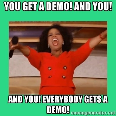 Oprah Car - You get a demo! and you! And you! Everybody gets a demo!