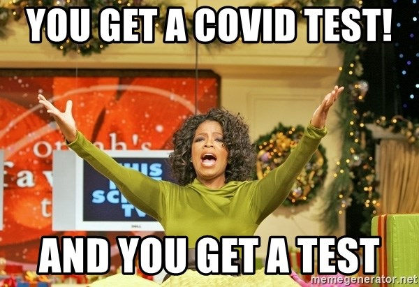 Oprah Gives Away Stuff - You get a Covid test!  And you get a test