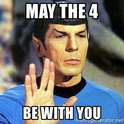 Spock - may the 4 be with you