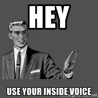 Kill Yourself Please - hey use your inside voice