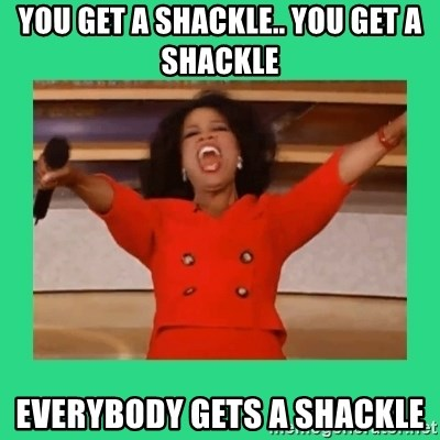 Oprah Car - You get a Shackle.. You get a Shackle Everybody gets a Shackle