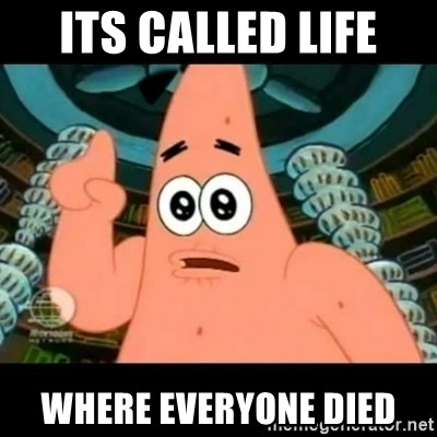 ugly barnacle patrick - its called life where everyone died