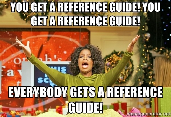 Oprah Gives Away Stuff - You get a reference guide! You get a reference guide! Everybody gets a reference guide!