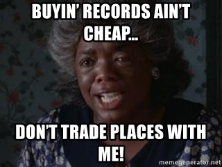 Sophia Color Purple - Buyin' records ain't cheap… Don't trade places with me!