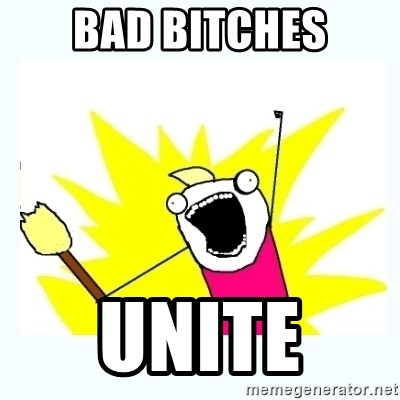 All the things - Bad bitches Unite