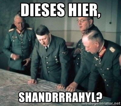 Hitler and Advice Generals - Dieses hier, Shandrrrahyl?